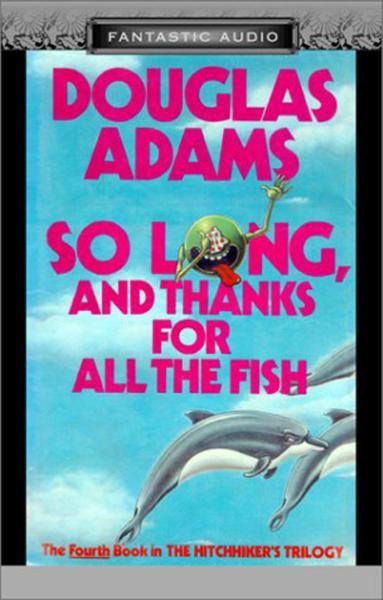 Hasta luego, y gracias por el pescado - audiolibro